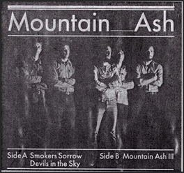Mountain Ash - Smokers Sorrow / Devivls in the Sky / Mountain Ash